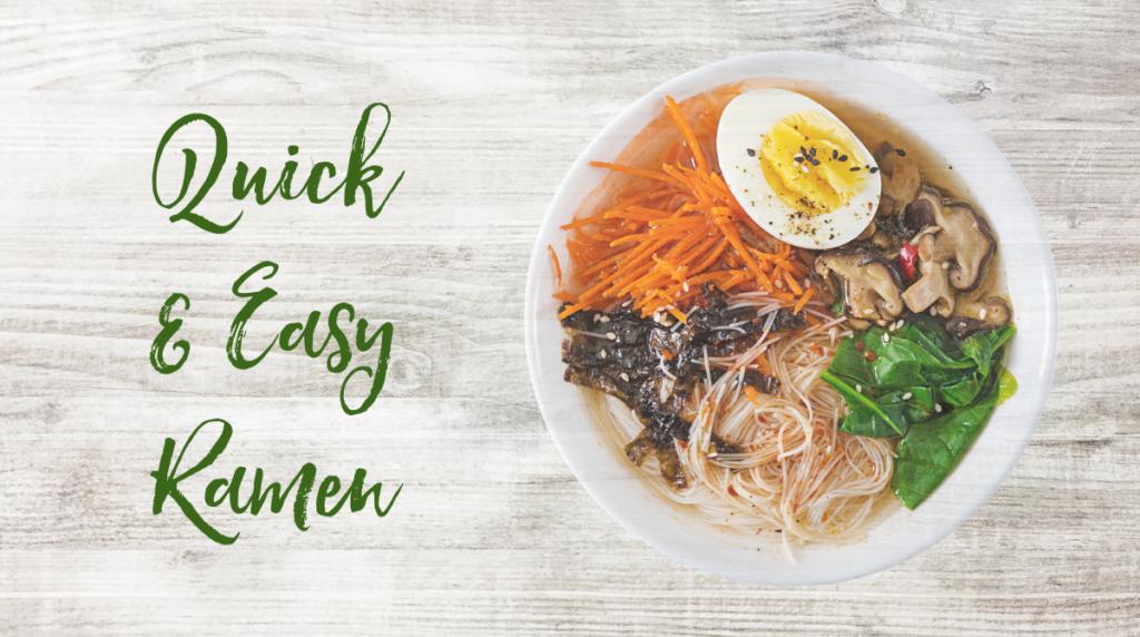 Recipe: Quick and Easy Ramen