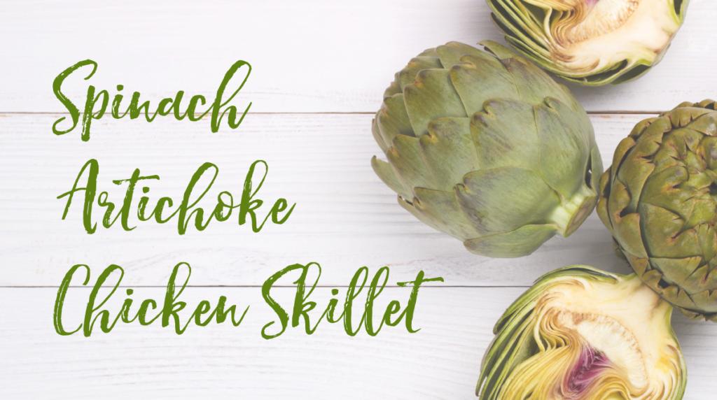 Recipe: Spinach Artichoke Chicken Skillet
