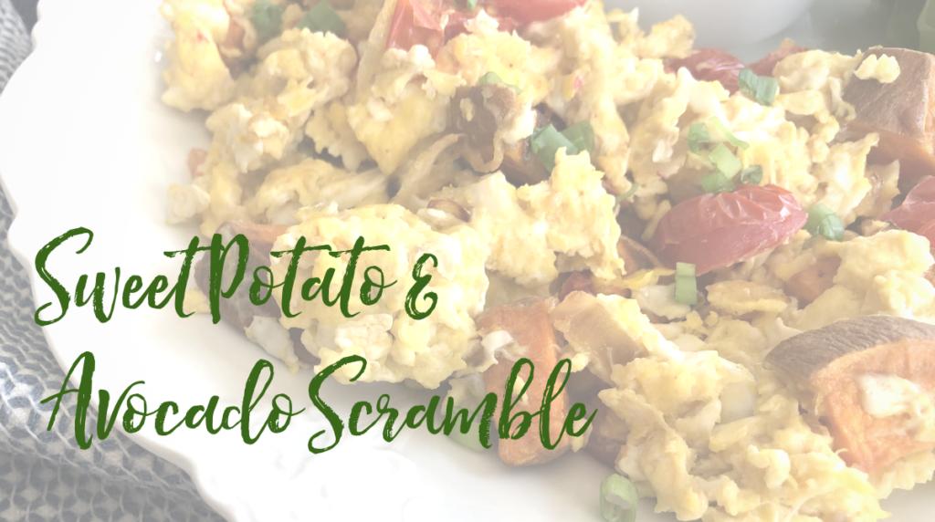 Recipe: Sweet Potato and Avocado Scramble