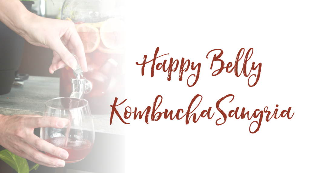 Happy Belly Kombucha Sangria