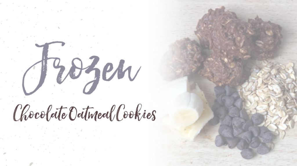 Recipe: Frozen Chocolate Oatmeal Cookies